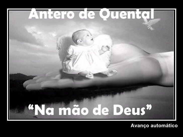 """Antero de Quental """" Na mão de Deus"""" Avanço automático"""