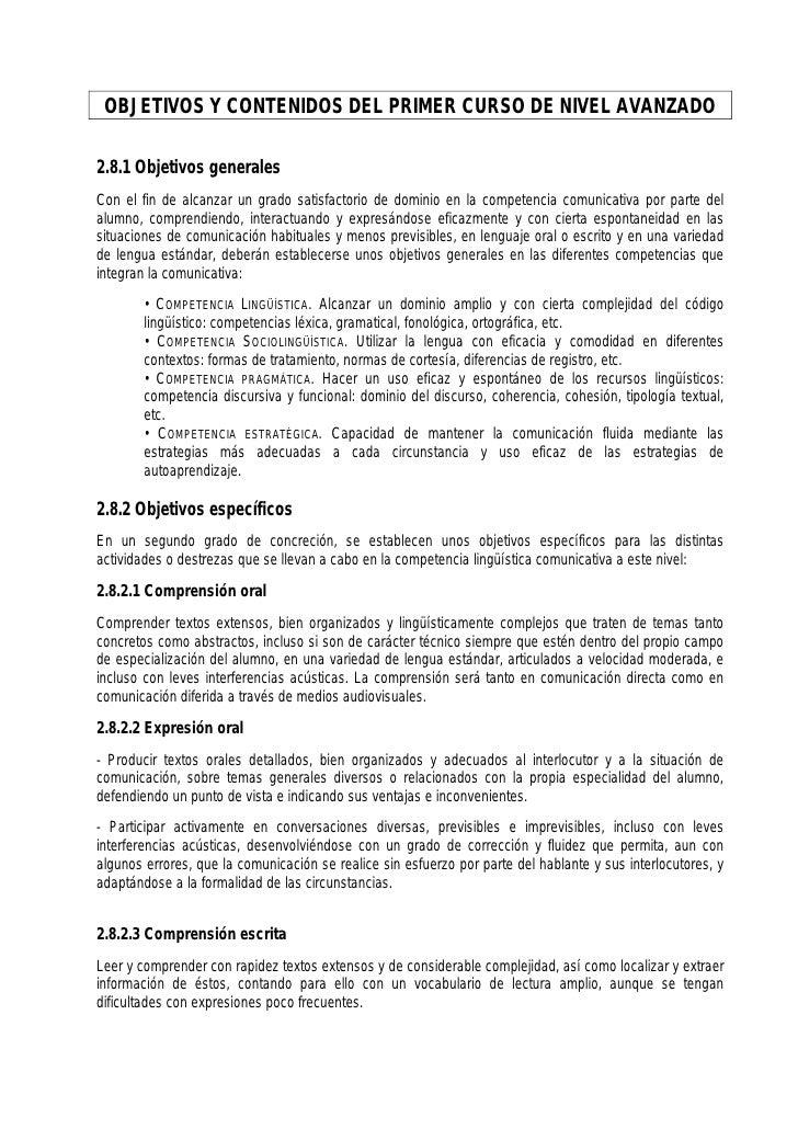 OBJETIVOS Y CONTENIDOS DEL PRIMER CURSO DE NIVEL AVANZADO2.8.1 Objetivos generalesCon el fin de alcanzar un grado satisfac...