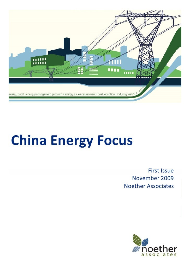 China Energy Focus                         First Issue                   November 2009                 Noether Associates