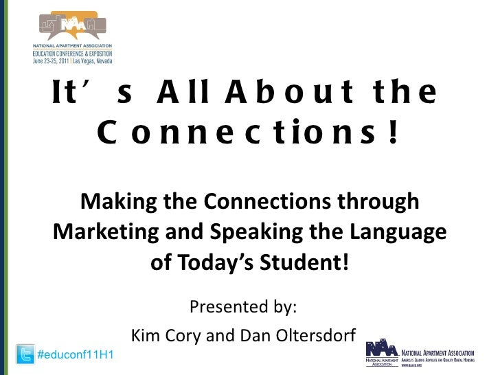 It's All About the Connections! Making the Connections through Marketing and Speaking the Language of Today's Student! Pre...