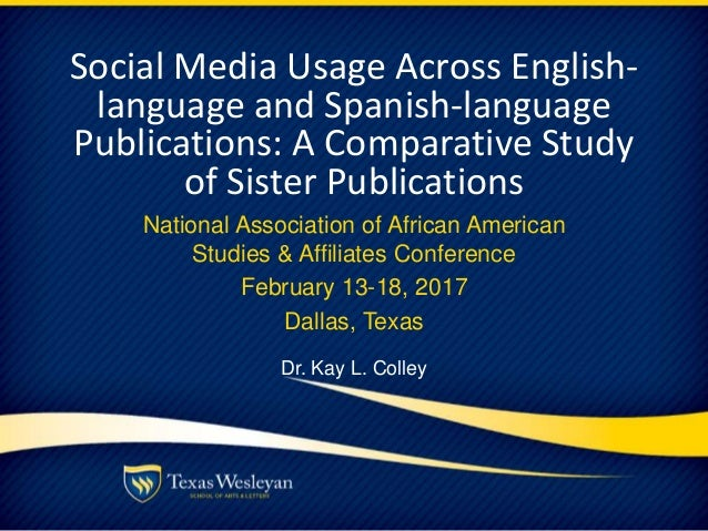 Social Media Usage Across English- language and Spanish-language Publications: A Comparative Study of Sister Publications ...