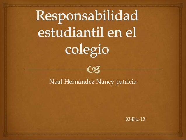 Naal Hernández Nancy patricia  03-Dic-13