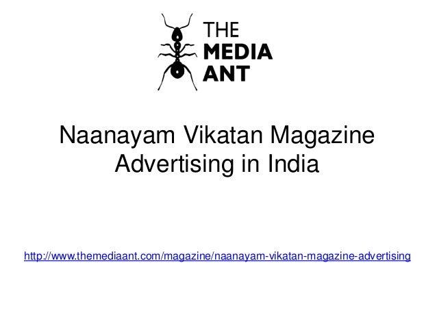 Naanayam Vikatan Magazine Advertising in India http://www.themediaant.com/magazine/naanayam-vikatan-magazine-advertising