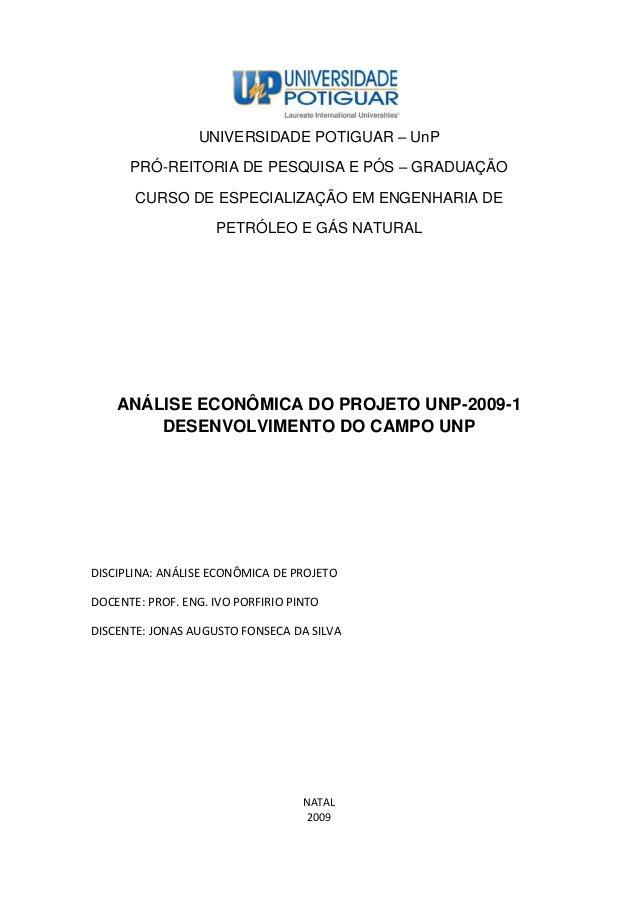 UNIVERSIDADE POTIGUAR – UnP      PRÓ-REITORIA DE PESQUISA E PÓS – GRADUAÇÃO       CURSO DE ESPECIALIZAÇÃO EM ENGENHARIA DE...