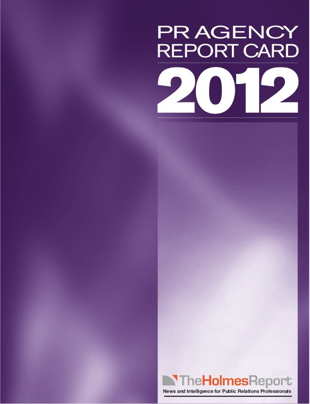 PR AGENCYREPORT CARD2012News and Intelligence for Public Relations Professionals