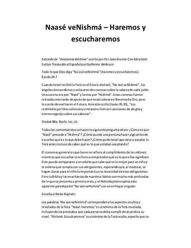 """Naasé veNishmá – Haremos y escucharemos Extraído de """"Anatomía delAlma""""escrito porPor JaimKramerCon Abraham Sutton Traducid..."""