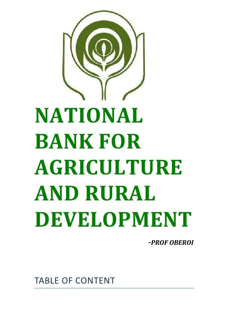 NATIONALBANK FORAGRICULTUREAND RURALDEVELOPMENT                   -PROF OBEROITABLE OF CONTENT