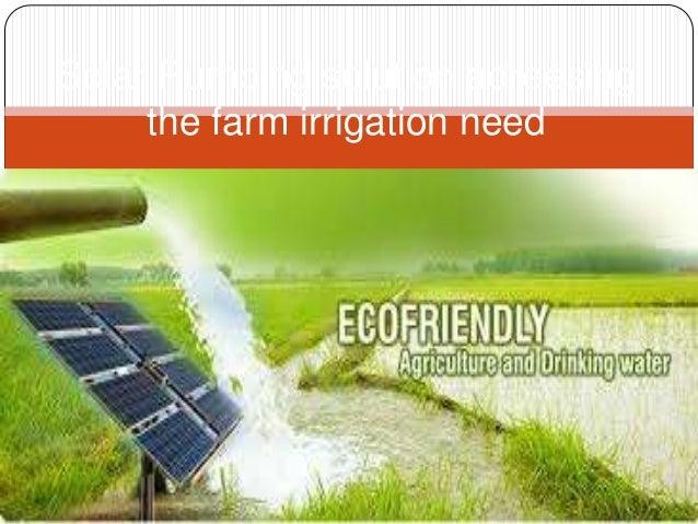 Solar Pumping solution adreesing the farm irrigation need