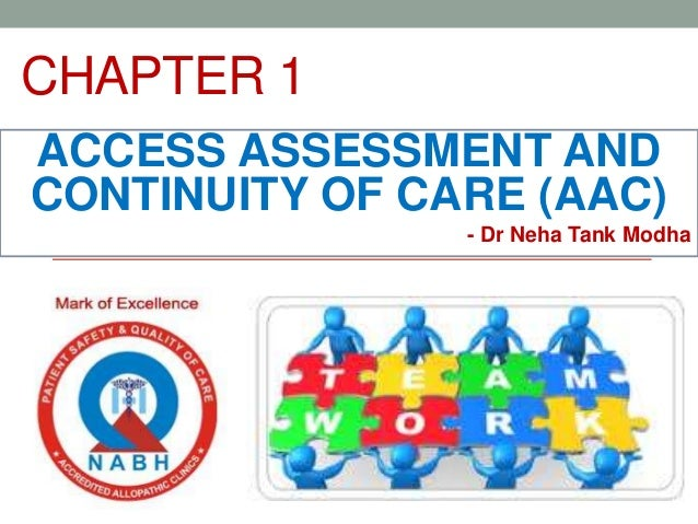 CHAPTER 1 ACCESS ASSESSMENT AND CONTINUITY OF CARE (AAC) - Dr Neha Tank Modha