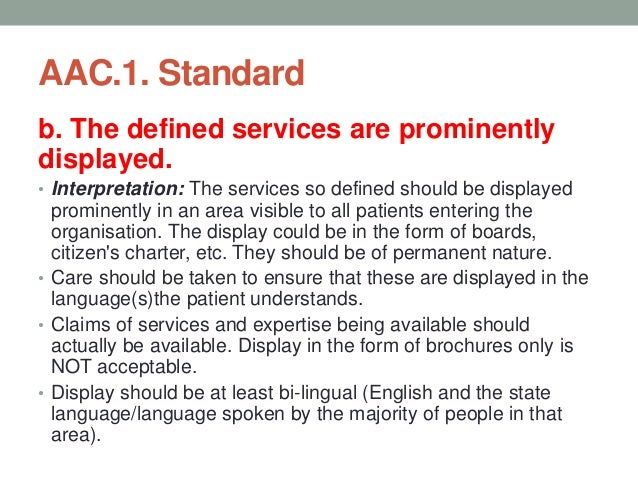 AAC.1. Standard Objective Elements c. The staff is oriented to these services. • Interpretation: • All the staff in the ho...