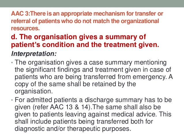 AAC.4. •Patients cared for by the organisation undergo an established initial assessment.