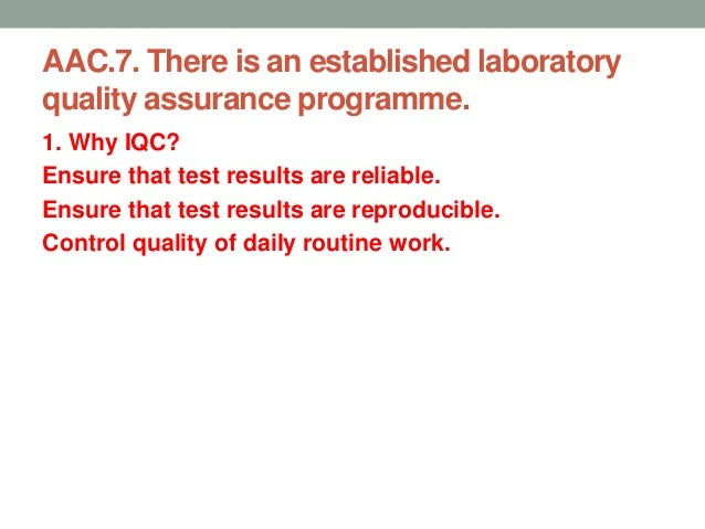 External Quality Assurance. • Evaluates past performance • Testing of unknown samples • Compare performances with others •...
