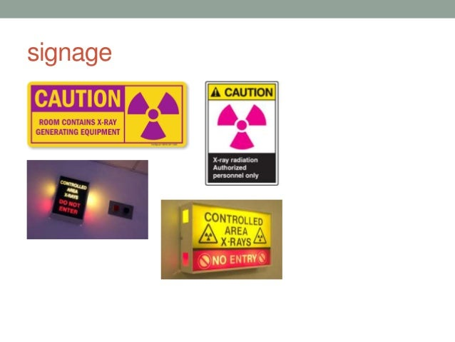 f. Imaging personnel are trained in radiation-safety measures. • Interpretation: Self-explanatory. g. Imaging signage are ...