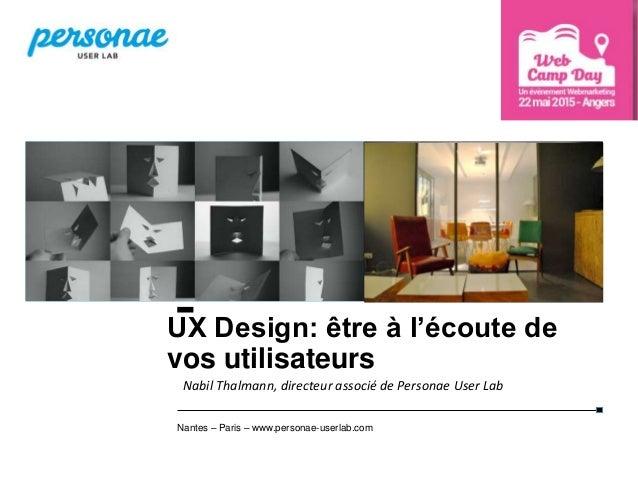 11 TEST UTILISATEUR AVEC EYE TRACKING  25/05/2015 Nantes – Paris – www.personae-userlab.com UX Design: être à l'écoute de...