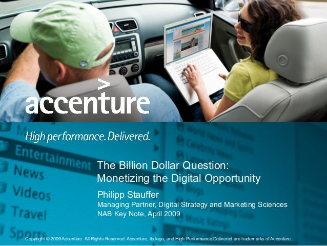 Copyright © 2009 Accenture All Rights Reserved. Accenture, its logo, and High Performance Delivered are trademarks of Acce...