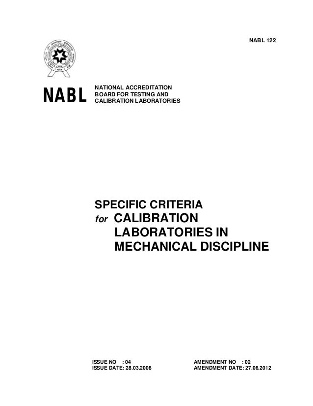 NABL 122  NABL  NATIONAL ACCREDITATION BOARD FOR TESTING AND CALIBRATION LABORATORIES  SPECIFIC CRITERIA for  CALIBRATION ...