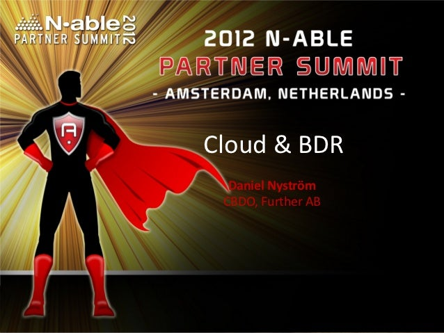 Cloud & BDR  Daniel Nyström CBDO, Further AB                    1