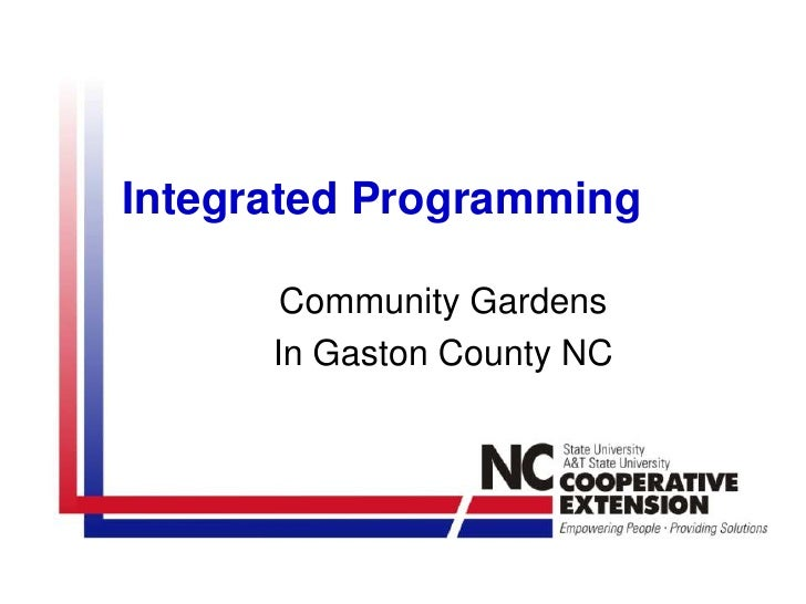 Integrated Programming<br />Community Gardens<br />In Gaston County NC<br />