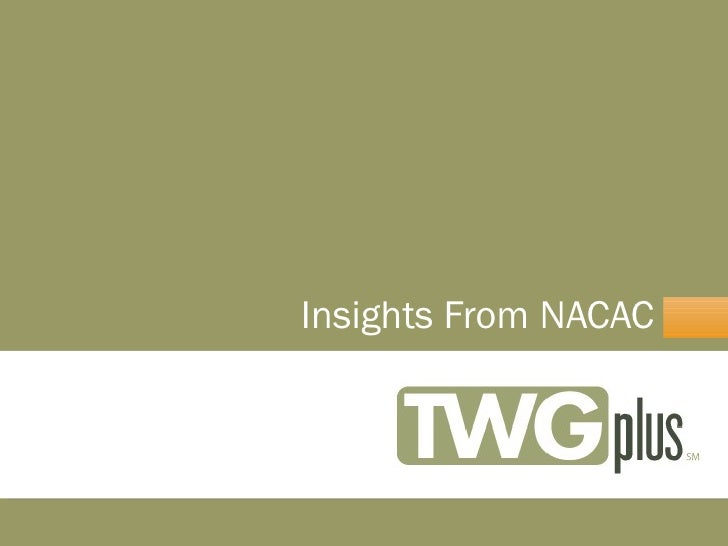 <ul><li>Insights From NACAC </li></ul>