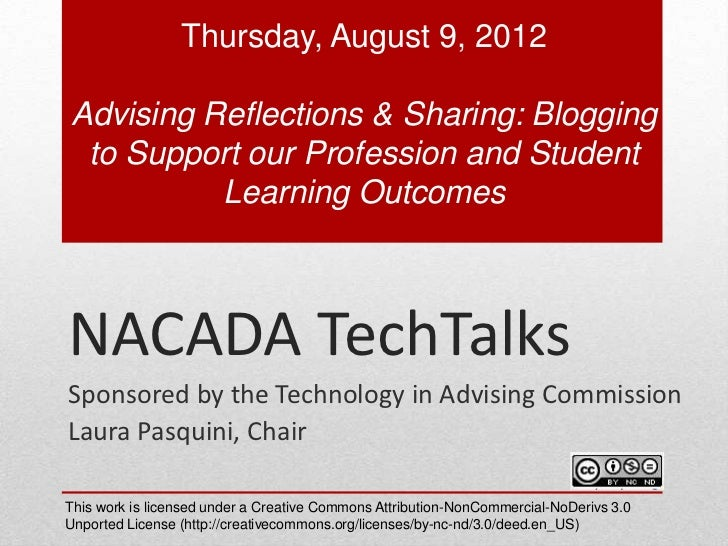 Thursday, August 9, 2012Advising Reflections & Sharing: Blogging to Support our Profession and Student          Learning O...