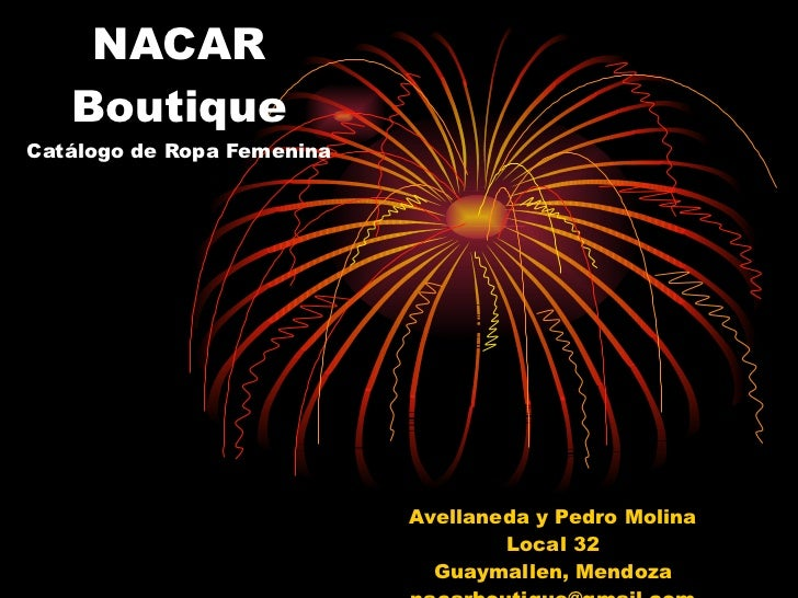 NACAR Boutique Catálogo de Ropa Femenina Avellaneda y Pedro Molina Local 32 Guaymallen, Mendoza [email_address]