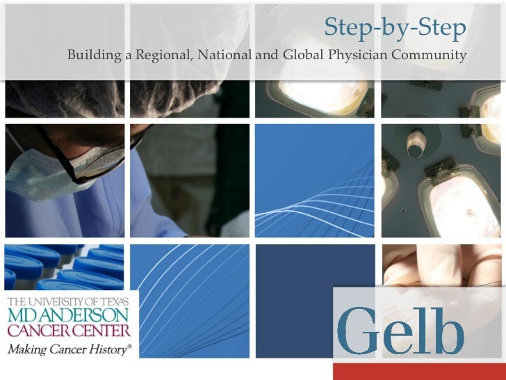 Step-by-Step Building a Regional, National and Global Physician Community
