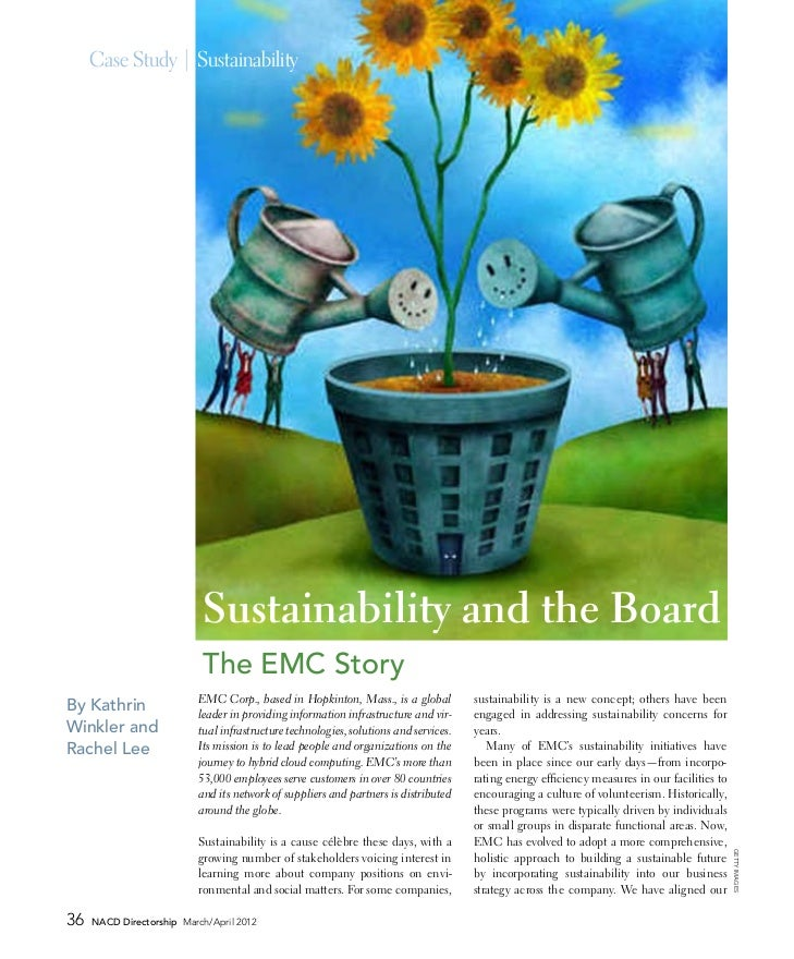 Case Study | Sustainability                           Sustainability and the Board                           The EMC Story...