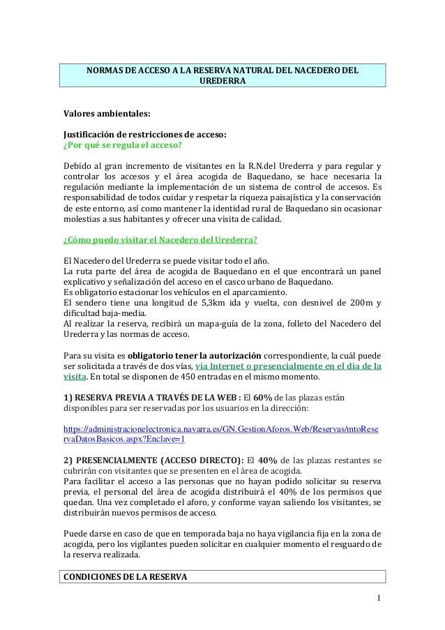 1 NORMAS DE ACCESO A LA RESERVA NATURAL DEL NACEDERO DEL UREDERRA Valores ambientales: Justificación de restricciones de a...