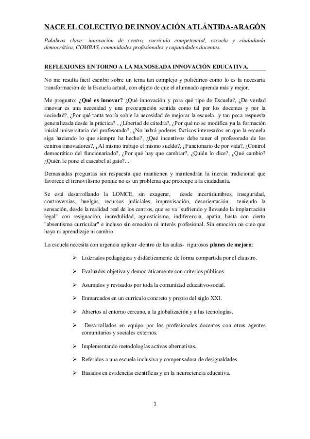 NACE EL COLECTIVO DE INNOVACIÓN ATLÁNTIDA-ARAGÓN Palabras clave: innovación de centro, currículo competencial, escuela y c...