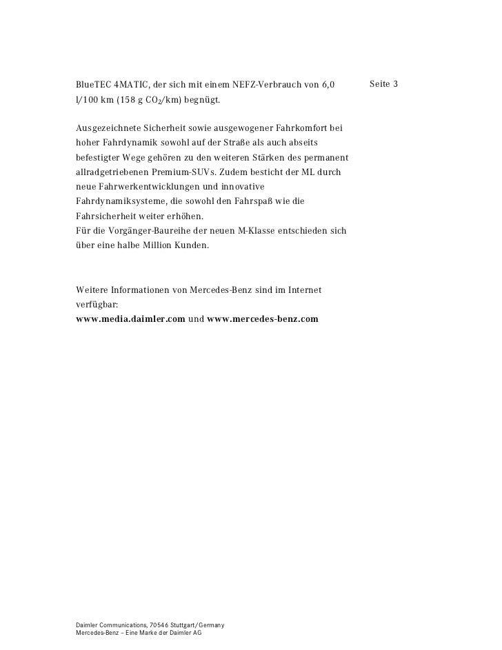 BlueTEC 4MATIC, der sich mit einem NEFZ-Verbrauch von 6,0        Seite 3l/100 km (158 g CO2/km) begnügt.Ausgezeichnete Sic...