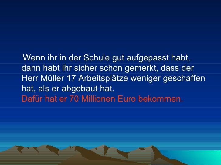 <ul><li>Wenn ihr in der Schule gut aufgepasst habt, dann habt ihr sicher schon gemerkt, dass der Herr Müller 17 Arbeitsplä...