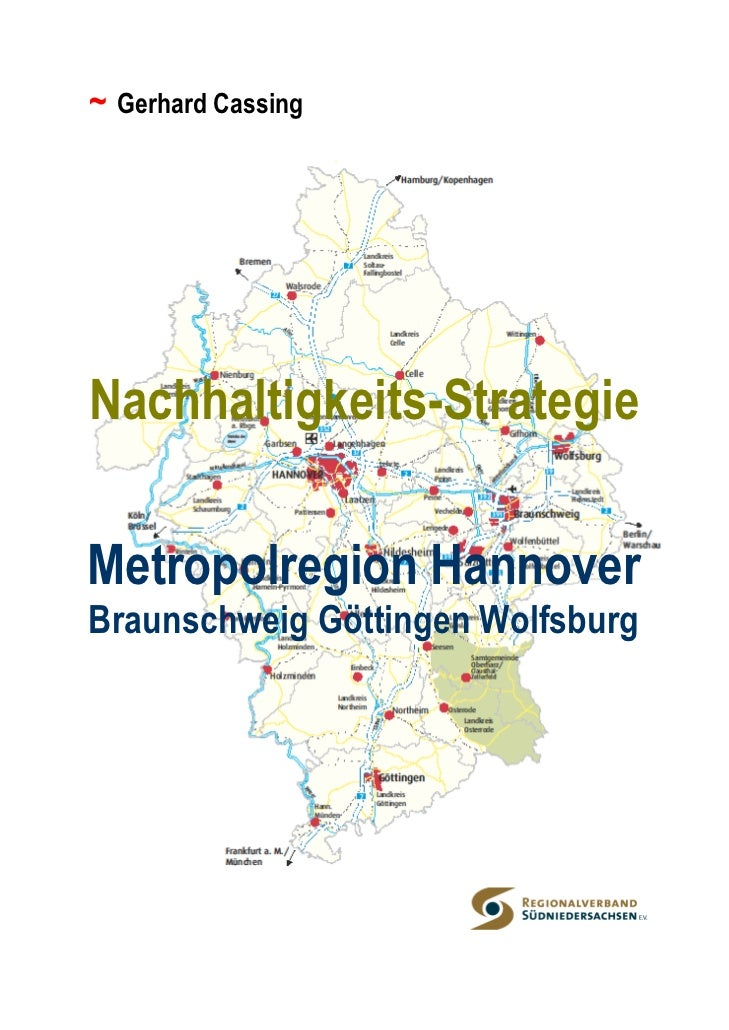 ~ Gerhard CassingNachhaltigkeits-StrategieMetropolregion HannoverBraunschweig Göttingen Wolfsburg