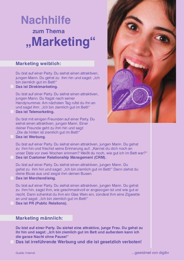 """Nachhilfe               zum Thema          """"Marketing"""" Marketing weiblich:  Du bist auf einer Party. Du siehst einen attra..."""