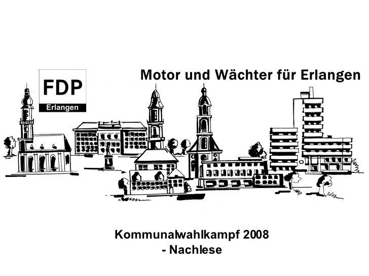 Kommunalwahlkampf 2008 - Nachlese