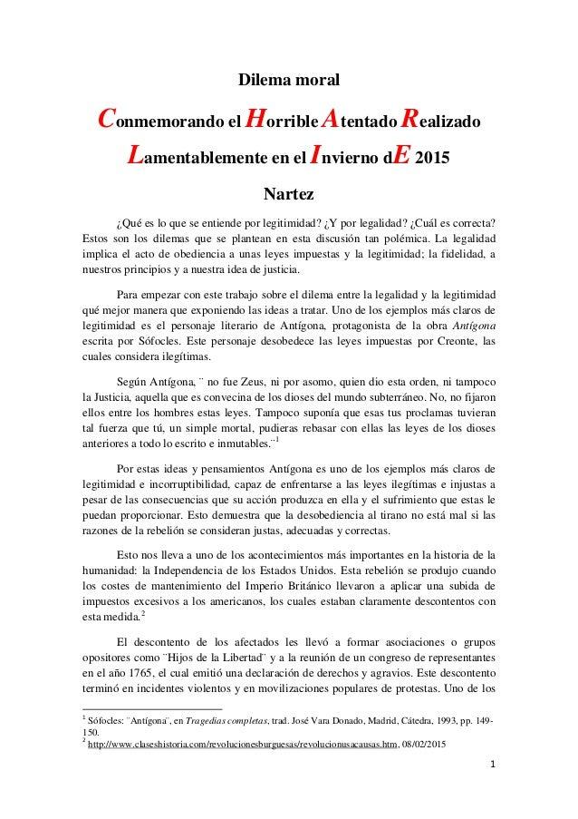 1  Dilema moral Conmemorando el Horrible Atentado Realizado Lamentablemente en el Invierno dE 2015 Nartez ¿Qué es lo ...