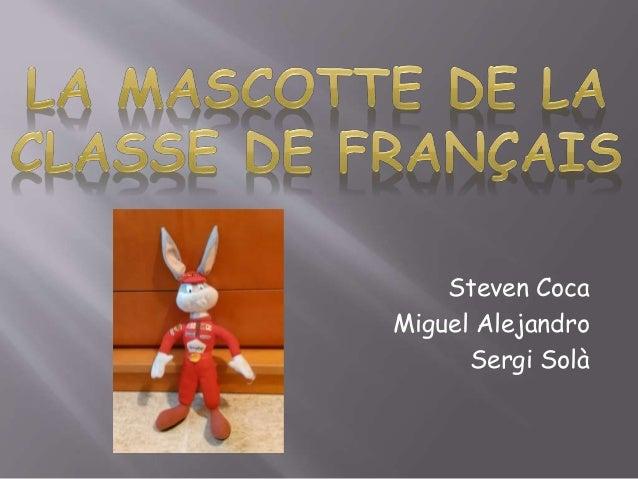 Steven Coca Miguel Alejandro Sergi Solà