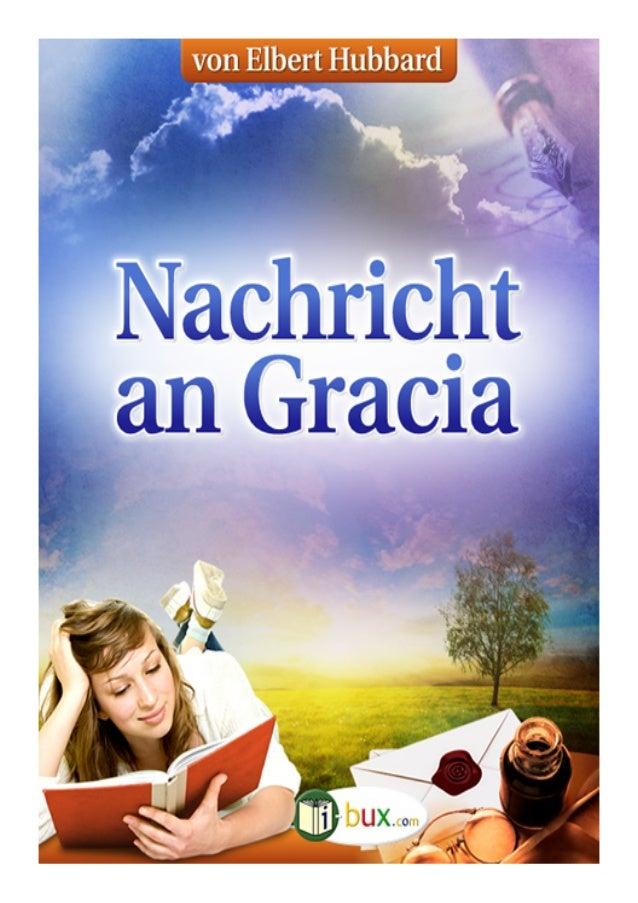 Seite  Nachricht an García Nachricht an García Autor: Elbert Hubbard Originaltitel: Message to García Original erschiene...
