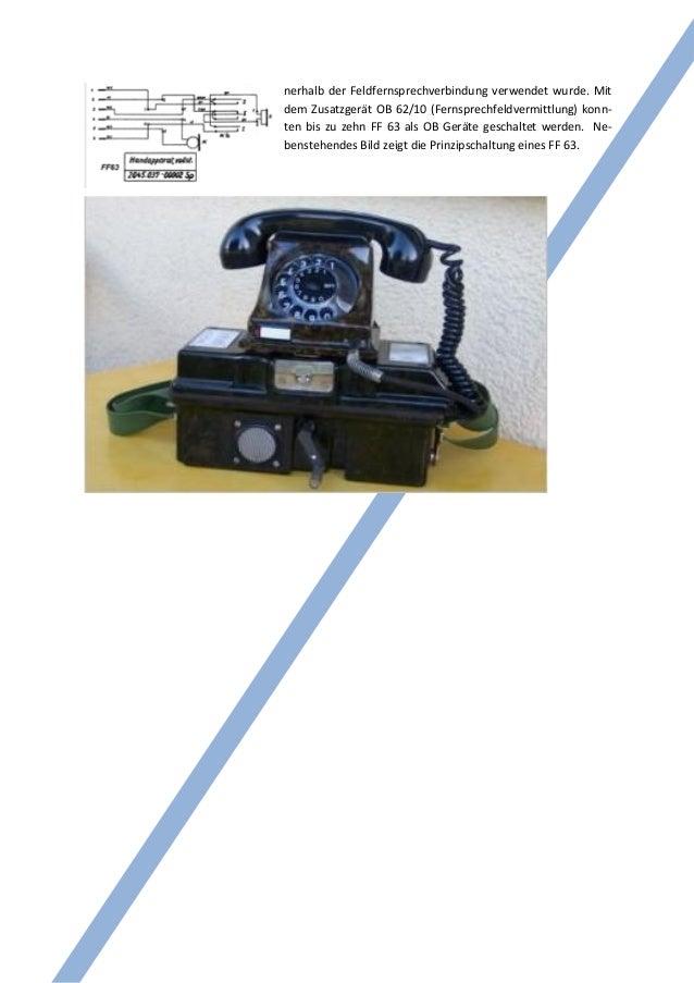 nerhalb der Feldfernsprechverbindung verwendet wurde. Mitdem Zusatzgerät OB 62/10 (Fernsprechfeldvermittlung) konn-ten bis...