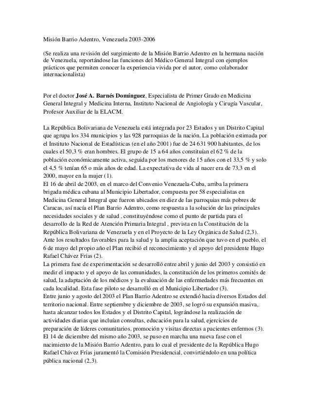 Misión Barrio Adentro, Venezuela 2003-2006(Se realiza una revisión del surgimiento de la Misión Barrio Adentro en la herma...