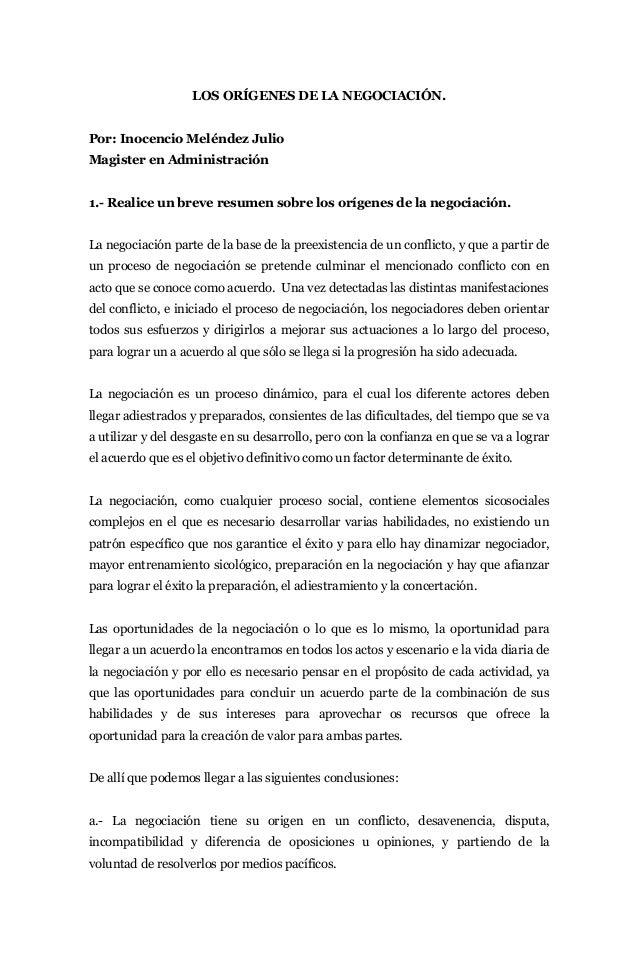 LOS ORÍGENES DE LA NEGOCIACIÓN.Por: Inocencio Meléndez JulioMagister en Administración1.- Realice un breve resumen sobre l...