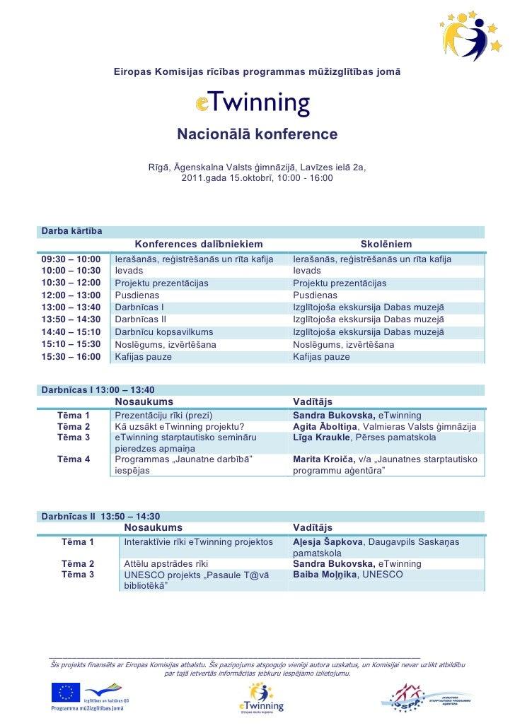 Eiropas Komisijas rīcības programmas mūžizglītības jomā                                           Nacionālā konference    ...