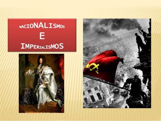 NACIONALISMOS E IMPERIALISMOS