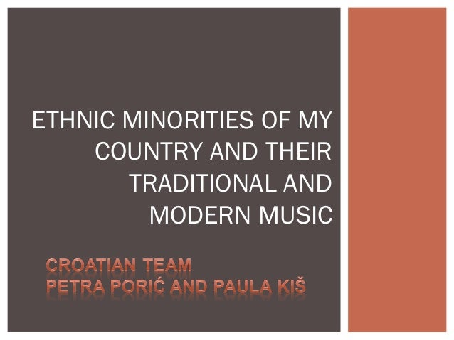 ETHNIC MINORITIES OF MY COUNTRY AND THEIR TRADITIONAL AND MODERN MUSIC