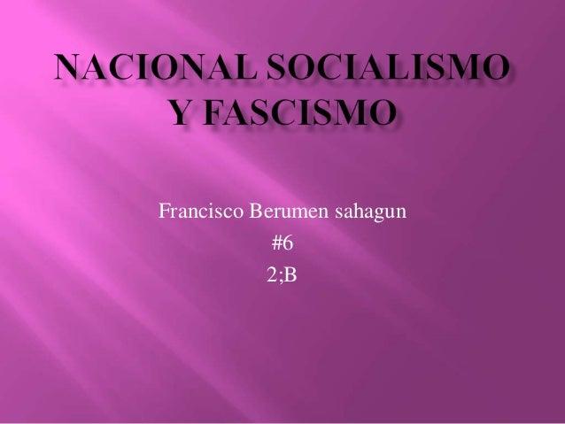 Francisco Berumen sahagun            #6           2;B