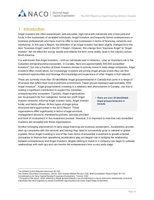 The 2012 Report on Angel Investing Activity in Canada      1 Introduction Angel investors are often experienced, well...