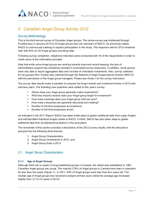 The 2012 Report on Angel Investing Activity in Canada      2 Canadian Angel Group Activity 2012 Survey Methodology Th...