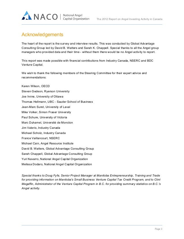 The 2012 Report on Angel Investing Activity in Canada      Acknowledgements   The heart of the report is the survey...