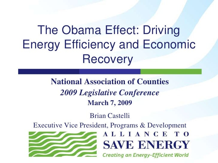 The Obama Effect: Driving Energy Efficiency and Economic            Recovery       National Association of Counties       ...