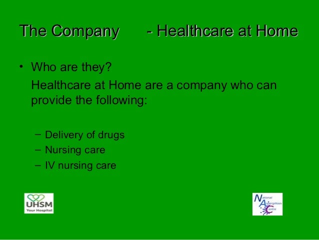 Why Healthcare at HomeThey have a vast amount of experience in drug  deliveryThey have a team of nurses available in most ...