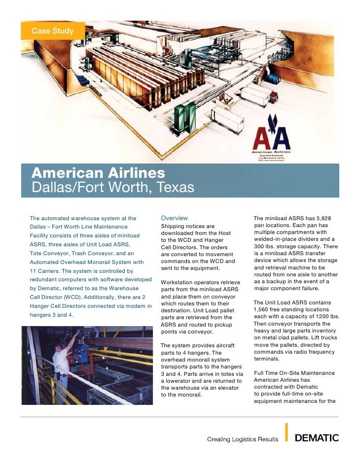 Case StudyAmerican AirlinesDallas/Fort Worth, TexasThe automated warehouse system at the            Overview              ...
